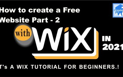 Do It Yourself – Tutorials – How to Create a Free Website With Wix 2021 its a Tutorial for Beginners Part 2