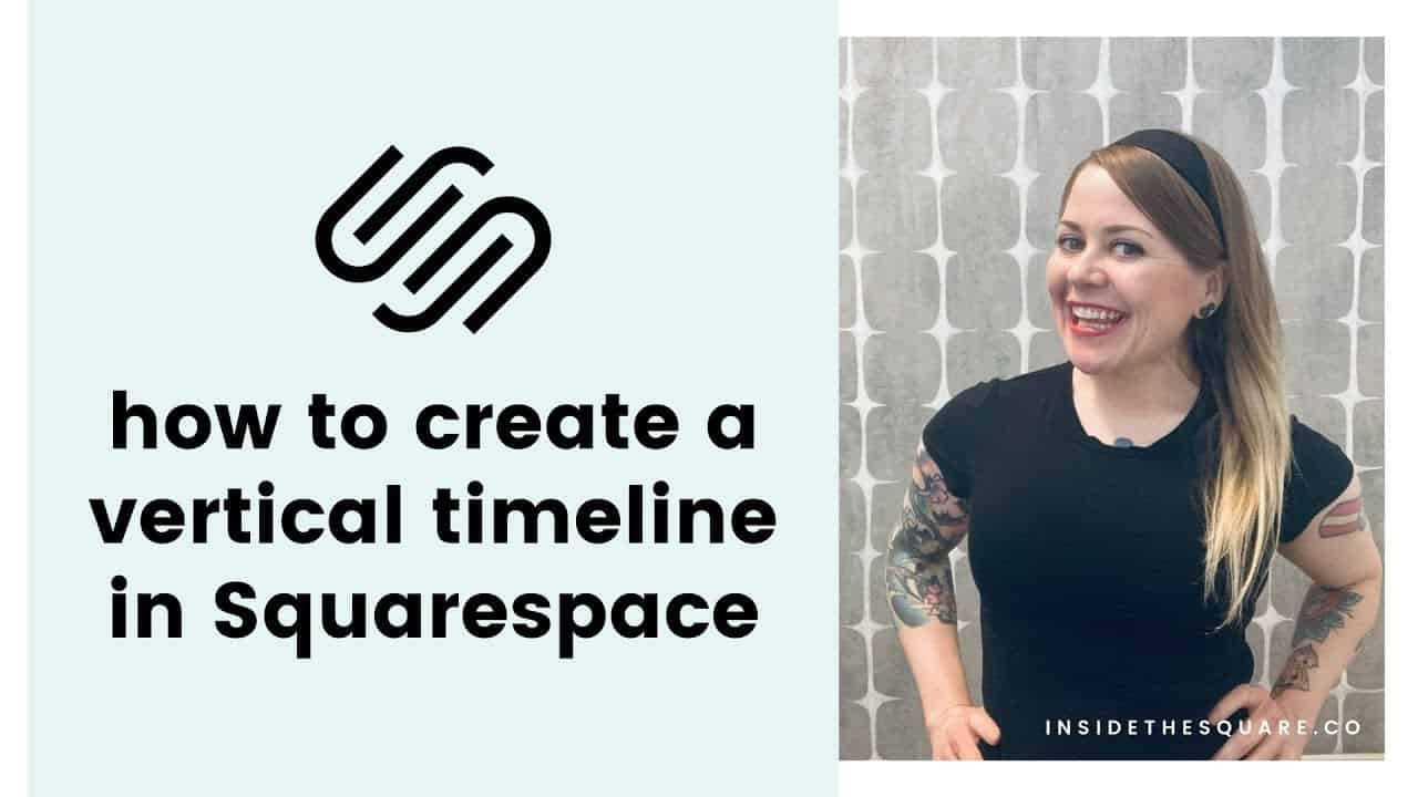 How to create a simple vertical timeline in Squarespace // Squarespace CSS Tutorial