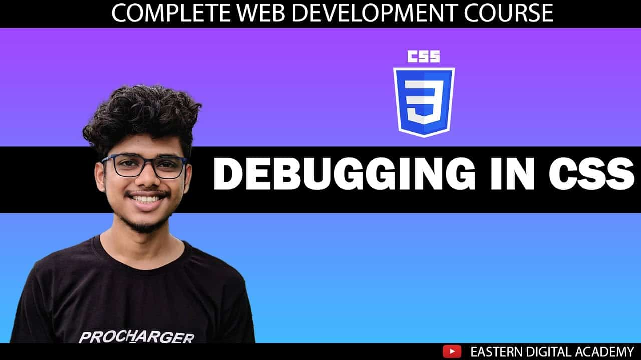 How to Debug your code in CSS? | Complete Web development Course