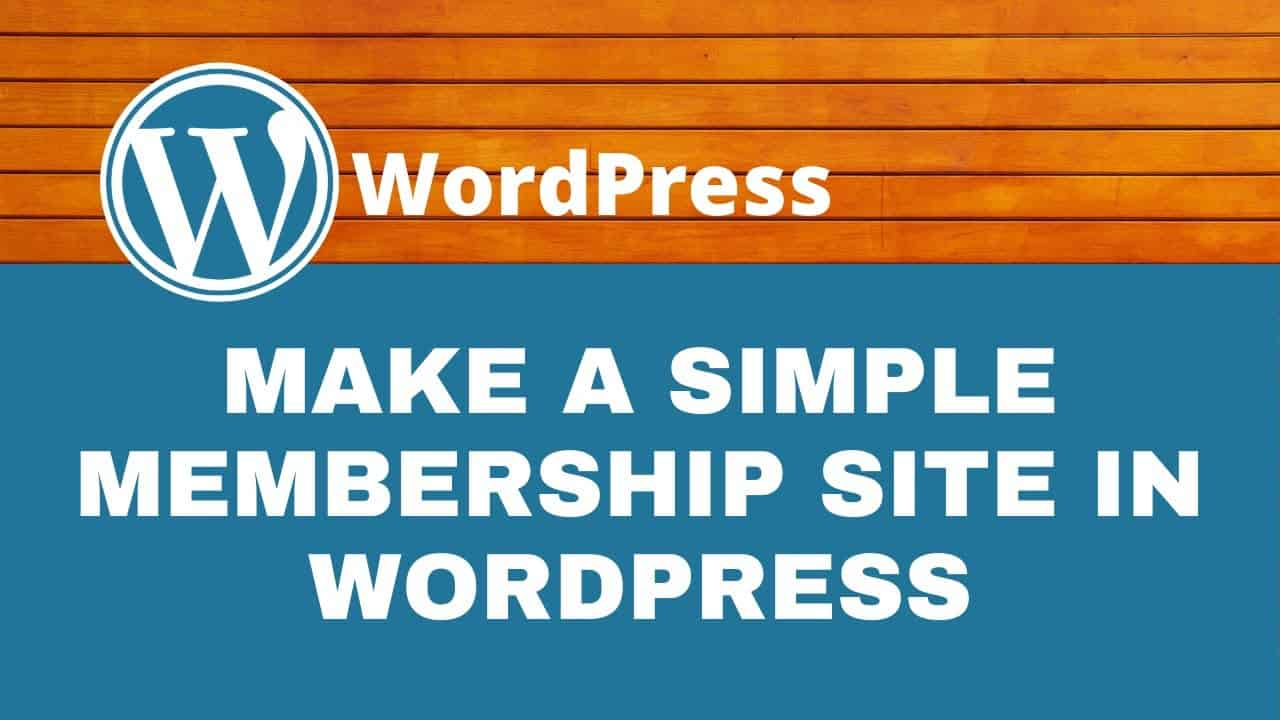 How to Create a Simple Membership Website in WordPress (FREE) | WordPress Tutorial
