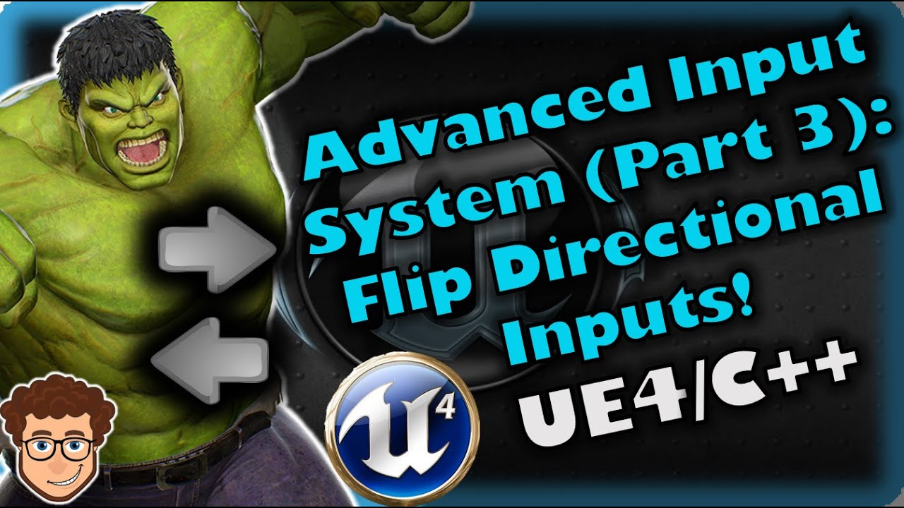 Advanced Input System (Part 3) | How To Make YOUR OWN Fighting Game! | UE4 and C++ Tutorial, Part 66