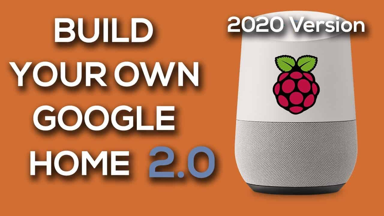 BUILD YOUR OWN GOOGLE HOME 2.0! Raspberry Pi Google Assistant Tutorial 2021!