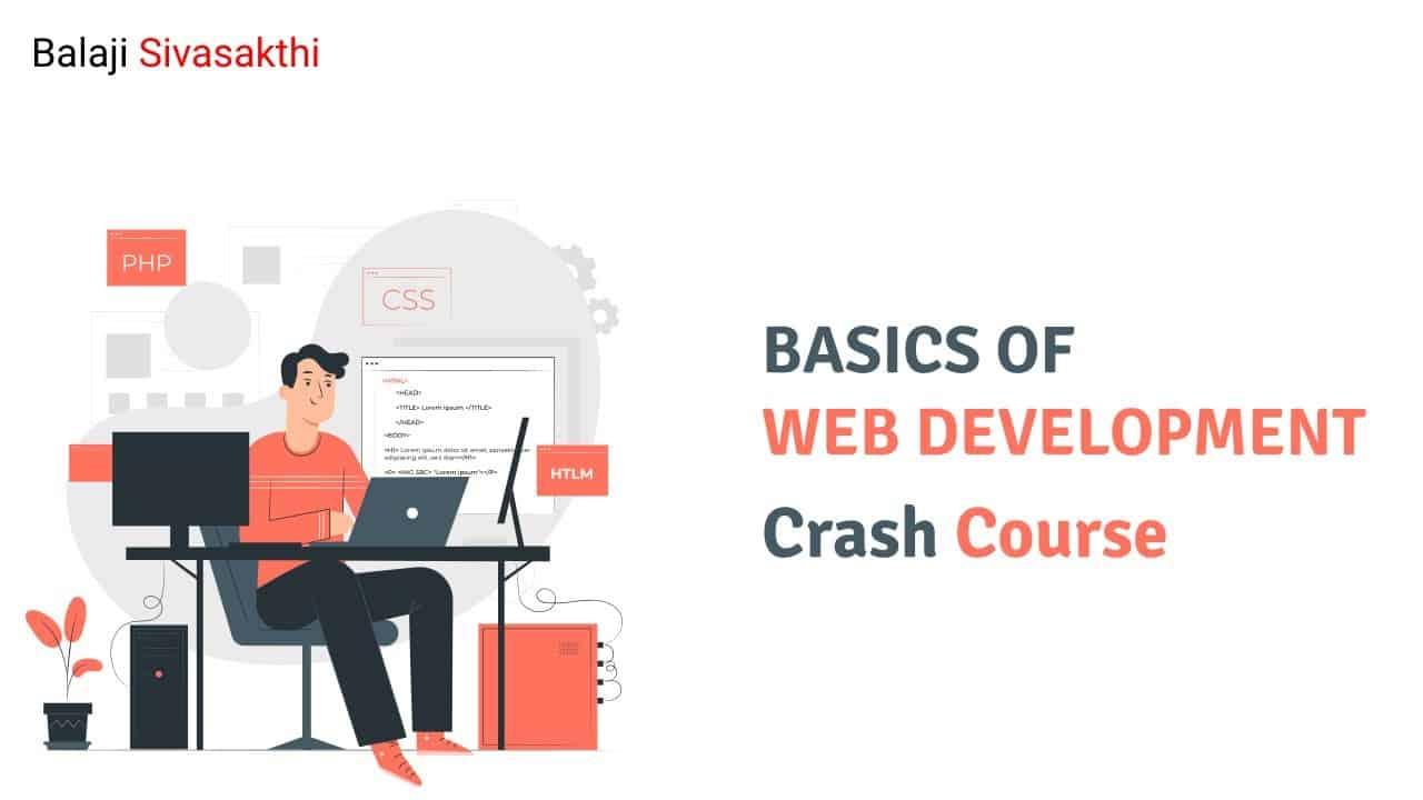 Basic Web Development | Tamil | Balaji Sivasakthi