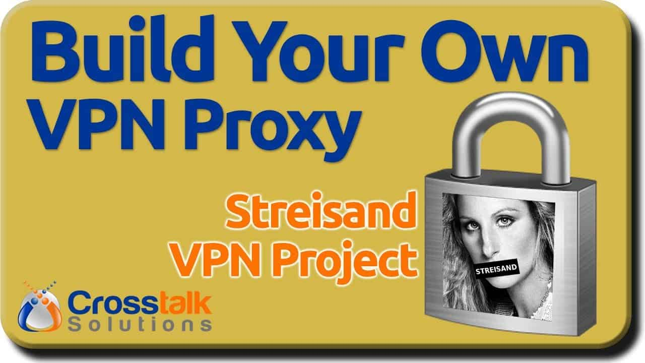 Build Your Own VPN Proxy