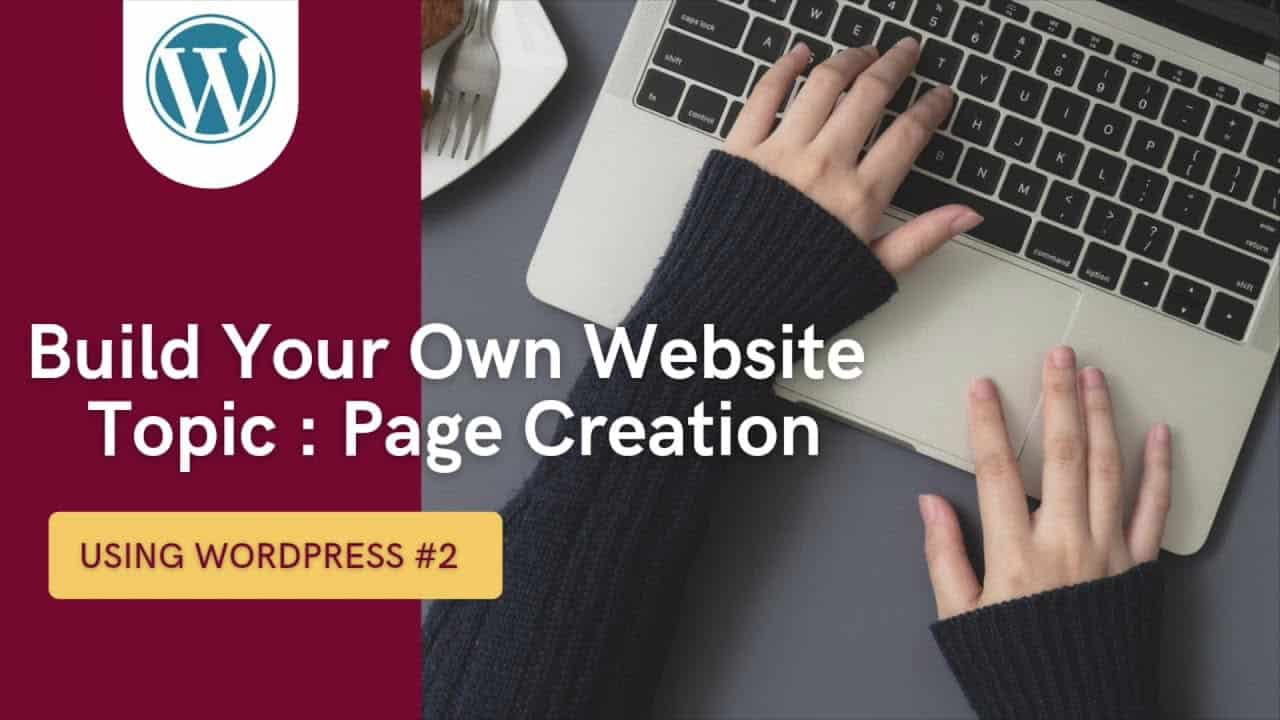 Build Your Own Website - Page Creation