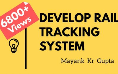 Do It Yourself – Tutorials – Develop your own Rail Tracking System with Railway API   College Project   Lecture 5   Mayank Gupta