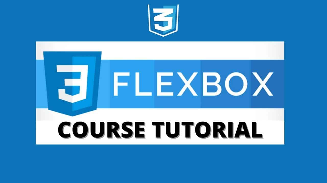 Flexbox CSS Course Tutorial - Build a Website From Scratch