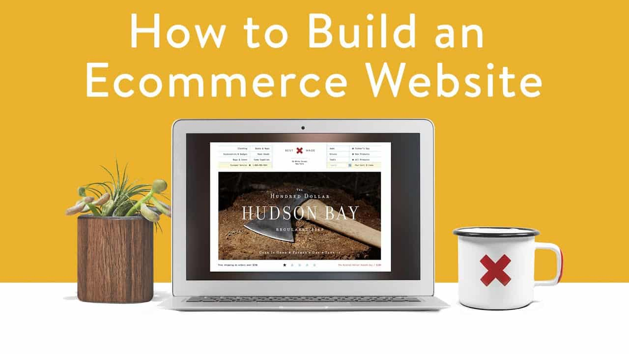 How to Build an Ecommerce Website - Start an Online Store