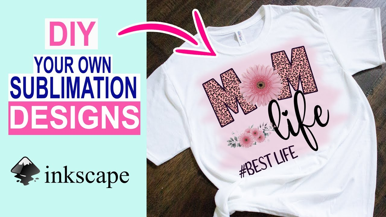 How to Create your Own Sublimation Designs with Inkscape | Designing Your Own Sublimation Prints.