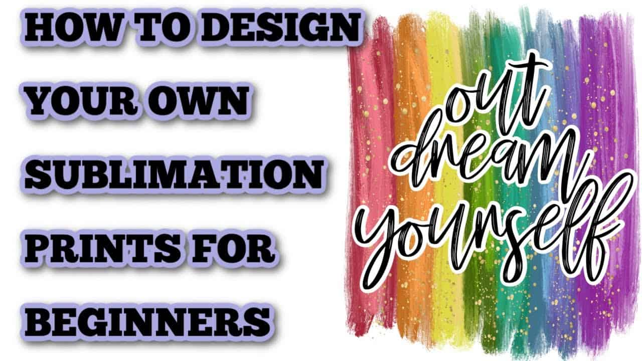 How to design your own Sublimation prints - Beginner tutorial - Easy designs - sublimation designer