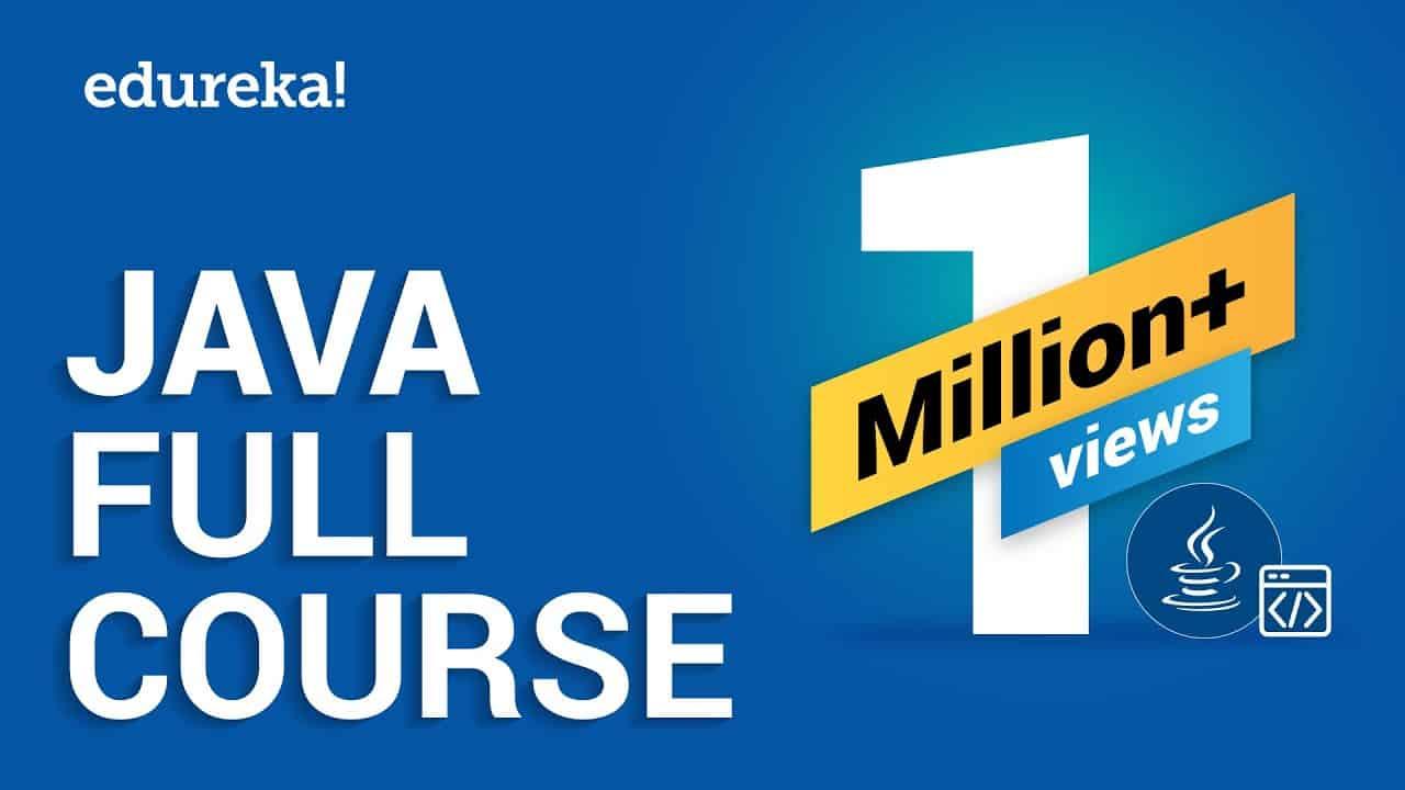 Java Full Course | Java Tutorial for Beginners | Java Online Training | Edureka