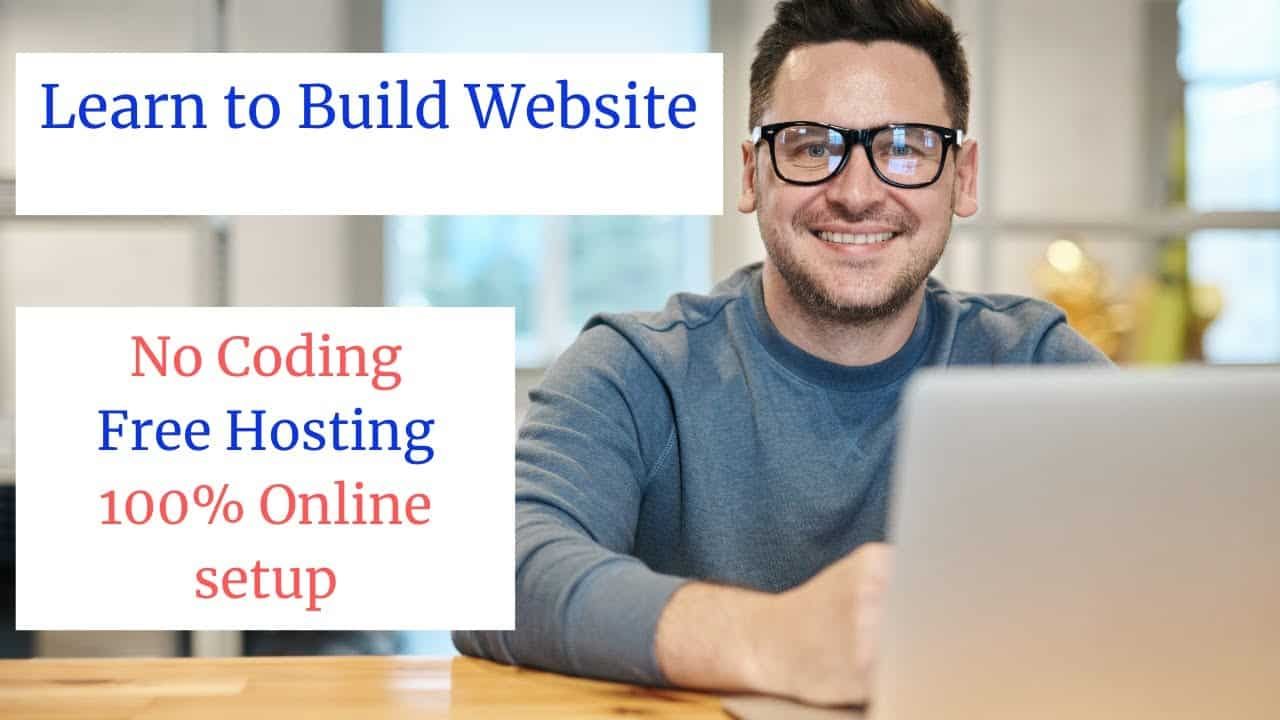 Learn how to build a website with NO coding - free hosting - online setup - no experience - 2021