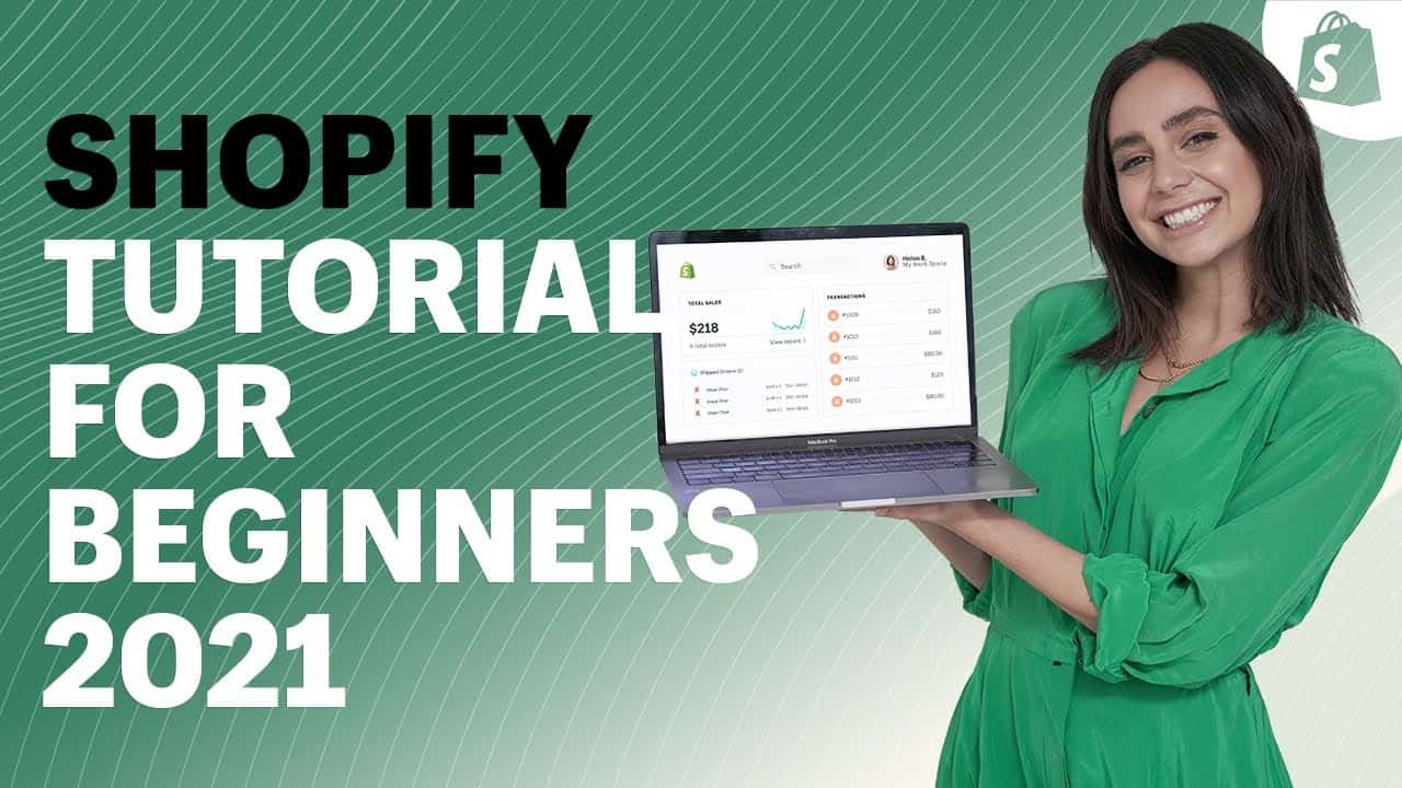 The Official Shopify Tutorial for 2021: Set Up Your Store the Right Way