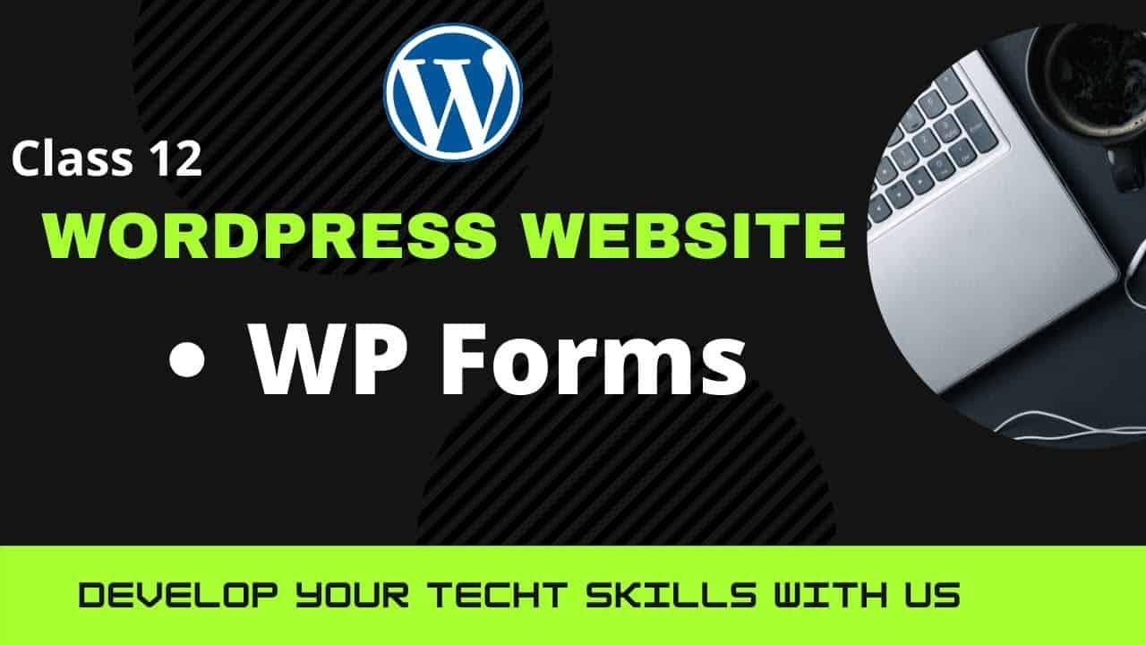 How to create WP forms   Contact Form   Class #12   WordPress Tutorials   Urdu/Hindi   Naqab Posh