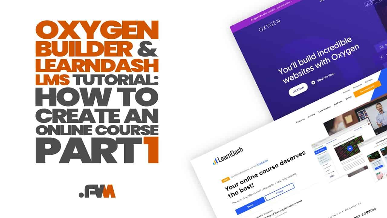 Part1: Oxygen Builder And LearnDash LMS Tutorial - Create An Online Course With WordPress