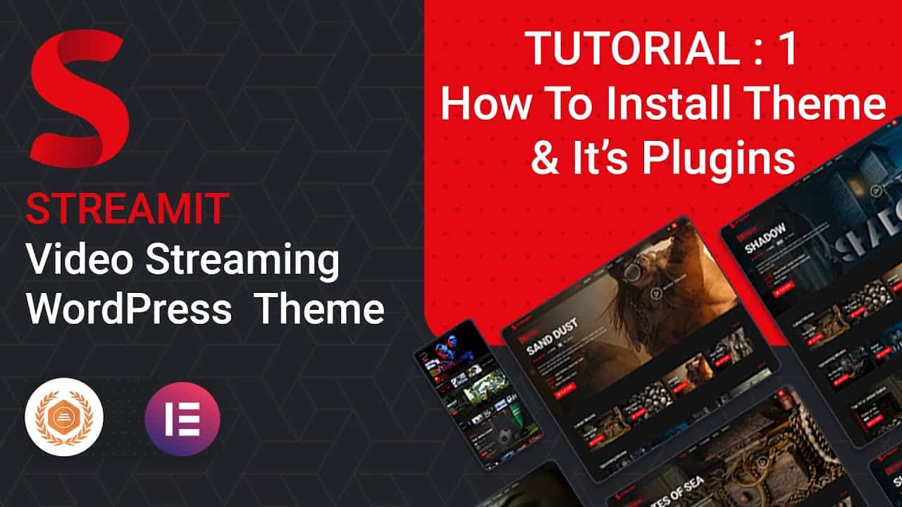 Streamit - How to Install Theme & Plugins  | Tutorial 1