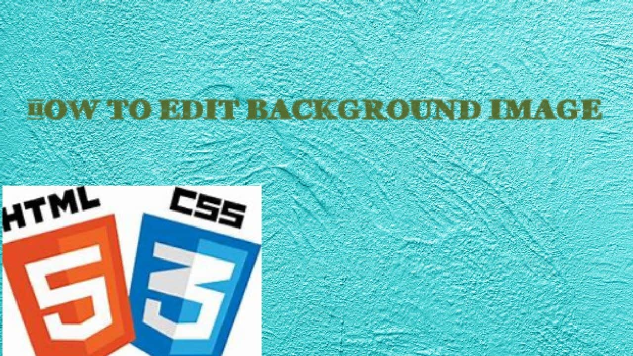 How to edit Background image (web dev) html/css