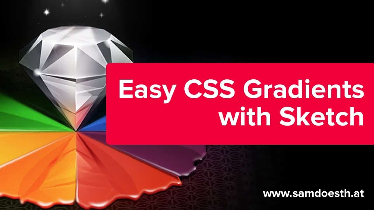 The Easiest Way to Create CSS Gradients - Sketch Tutorial