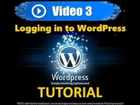 Wordpress tutorial - Mastering Wordpress in under 60 minutes - Logging in to WordPress