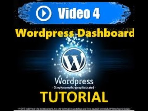 Wordpress tutorial - Mastering Wordpress in under 60 minutes - WP Dashboard