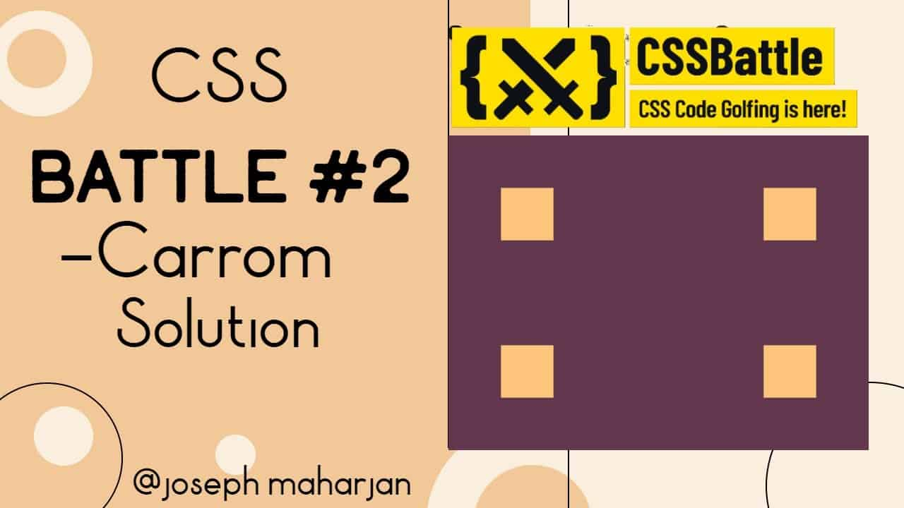 CSS Battle #2 - Carrom || #CssbattleSolution