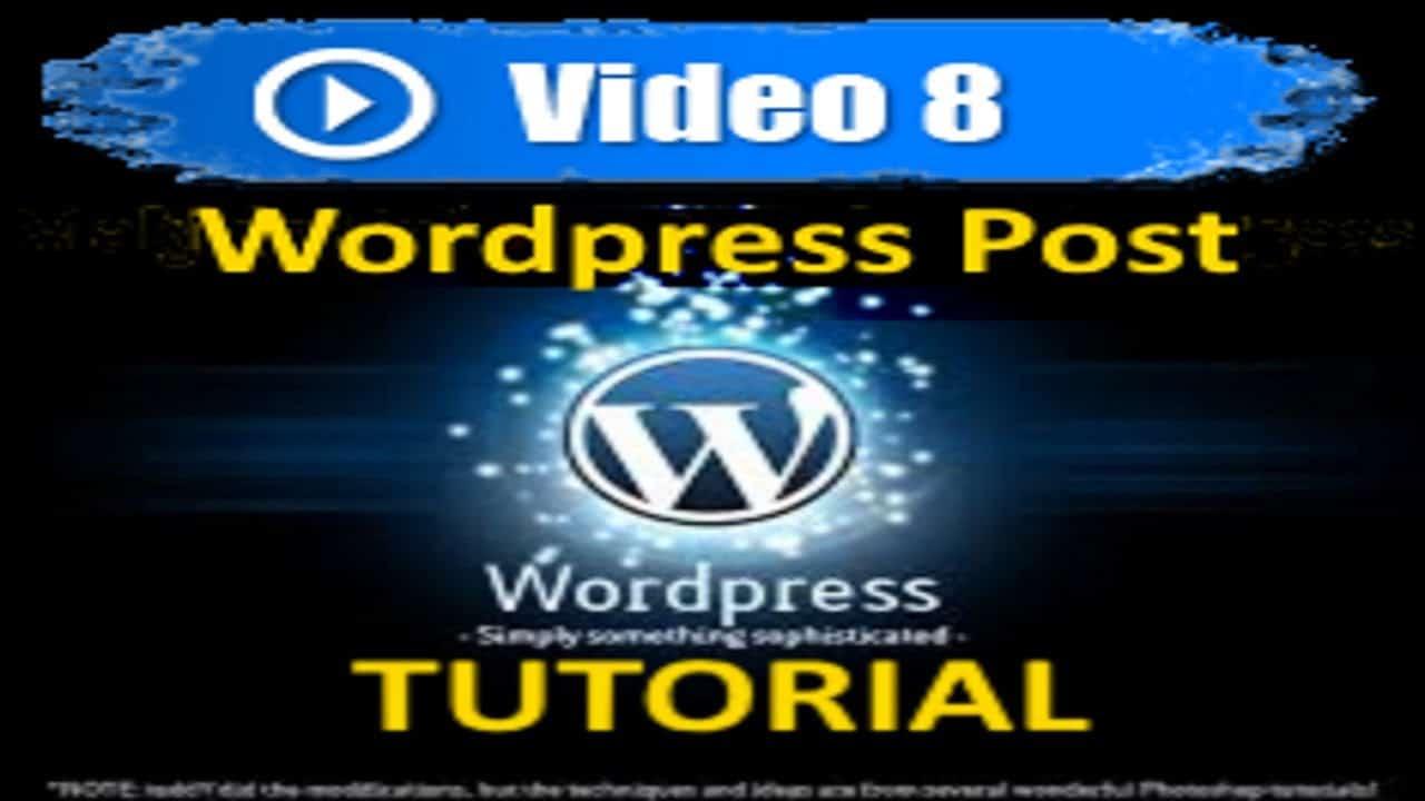Wordpress Tutorial - Mastering Wordpress in under 60 minutes - Writing a Post in WordPress