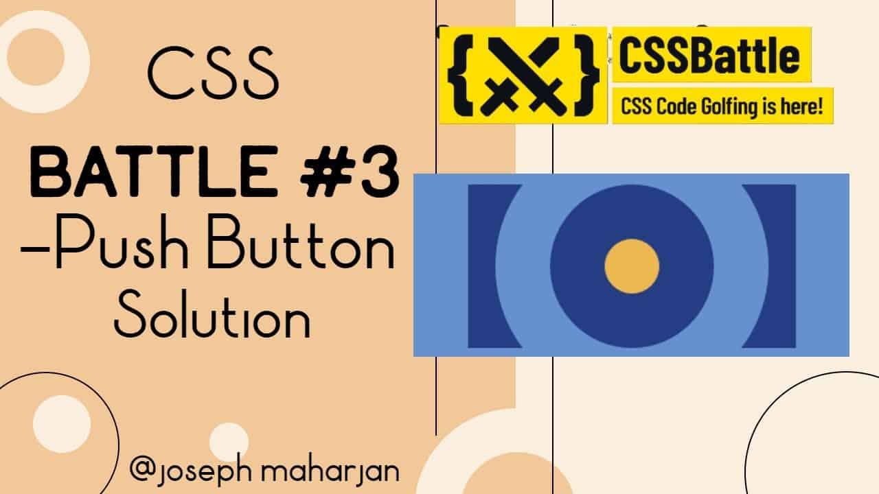 CSS Battle #3 - Push Button || #CssbattleSolution