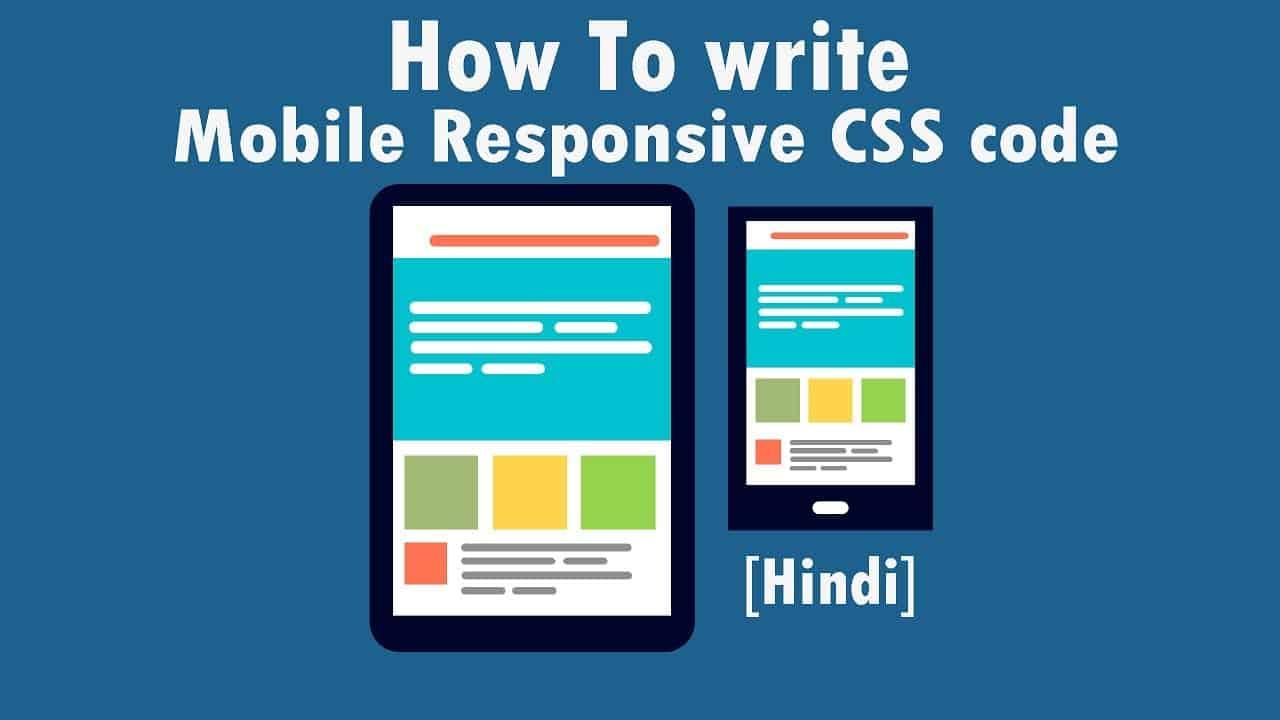 How To write Mobile Responsive CSS code    WebTutor Pro [Hindi]