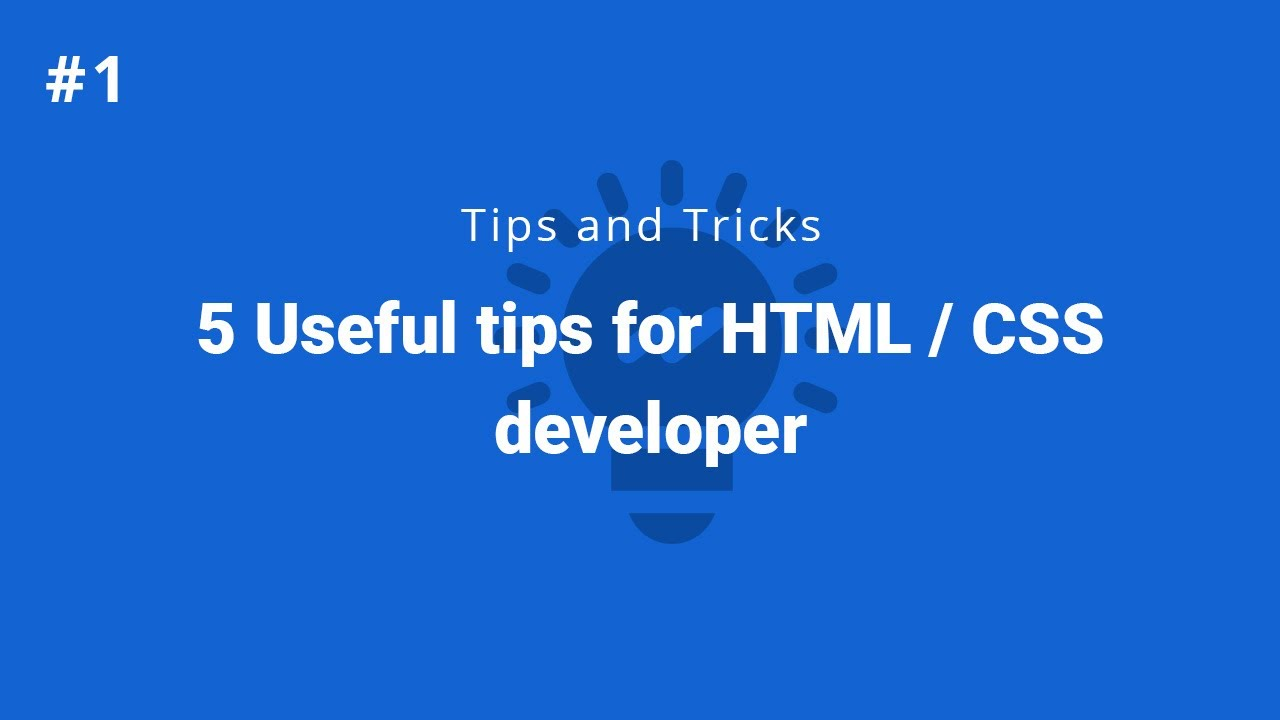 Useful tips for HTML CSS developer. Will help you to update your knowledge. For beginner. In Hindi.