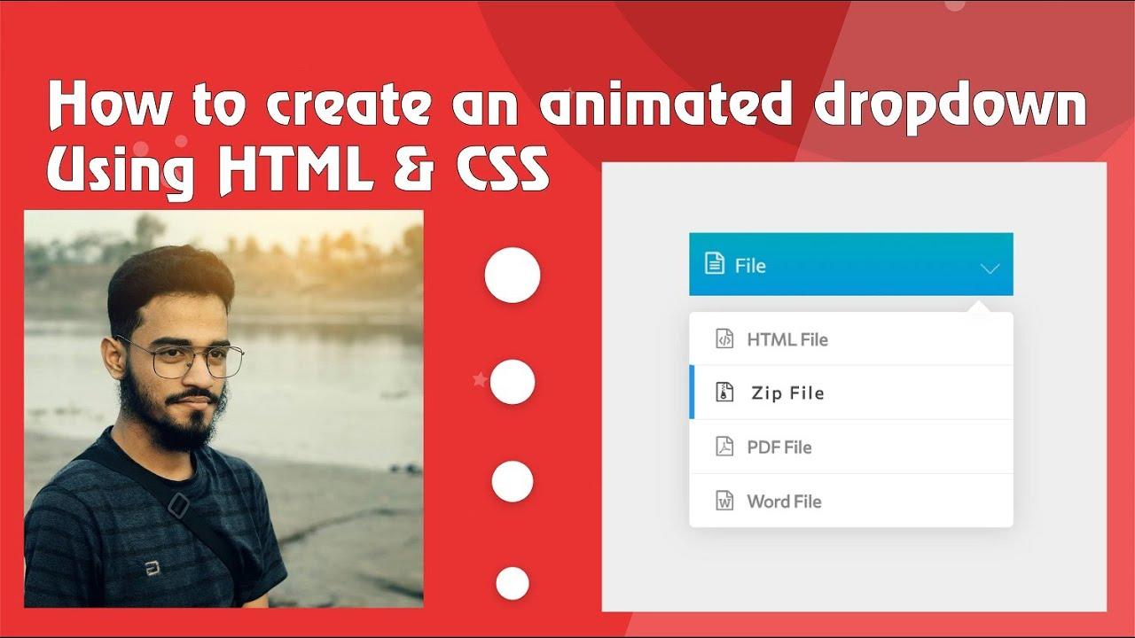 How to make animated dropdown using HTML and CSS   By Muhibbullah Ansary