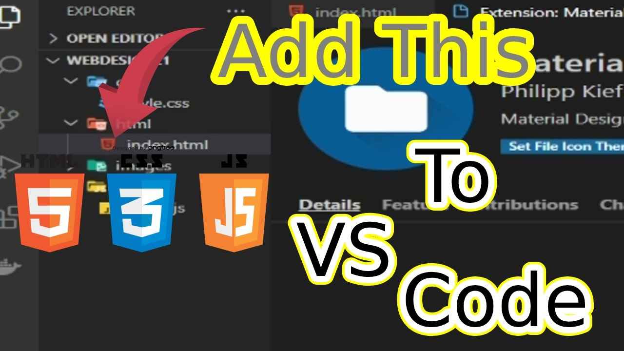 Awesome icons for HTML/CSS/JS in vs Code.