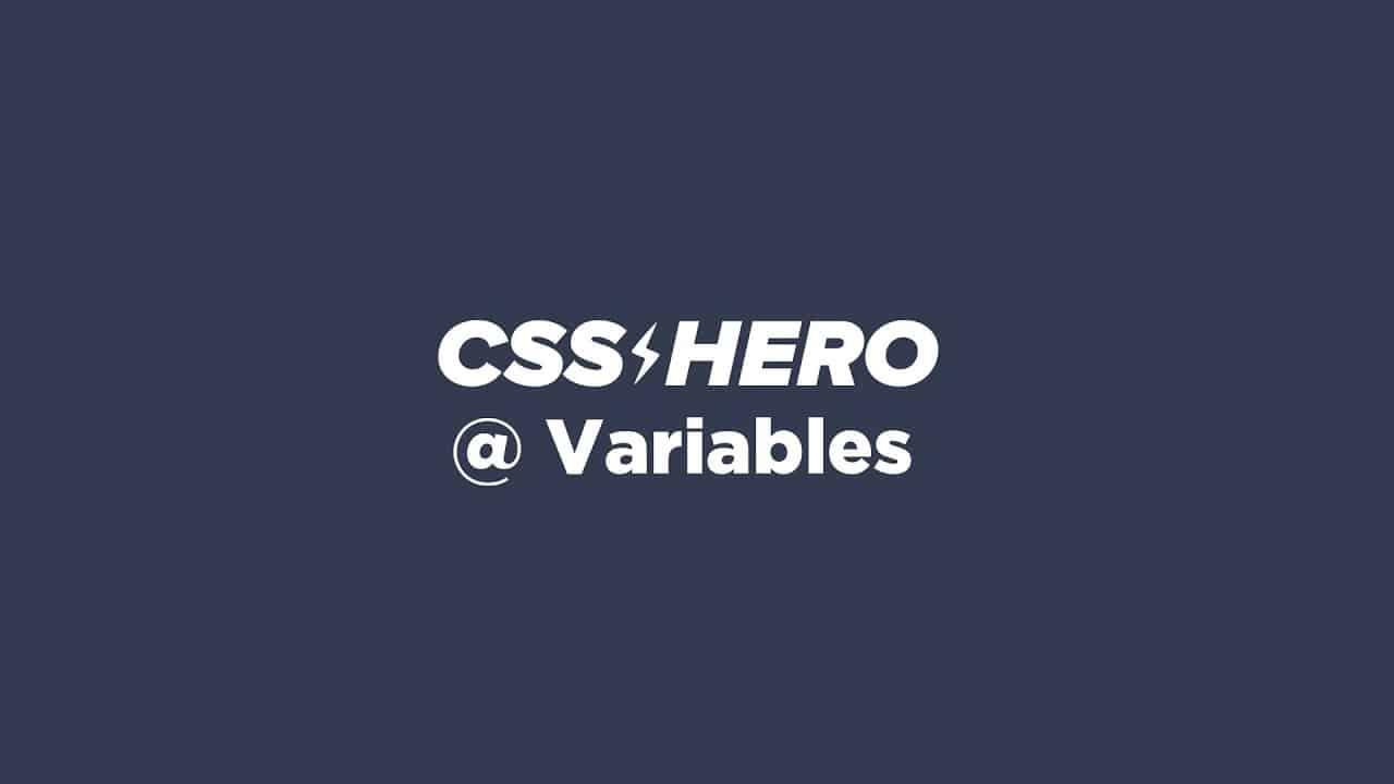CSS Hero V4 - How to use Variables on CSS Hero WordPress plugin