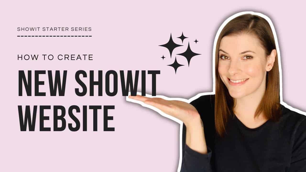 Free Showit Tutorial: How to Create a New Showit Website