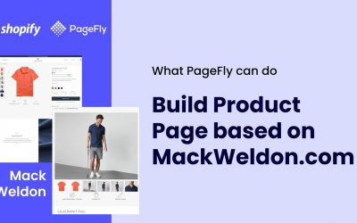 Do It Yourself – Tutorials – How PageFly build a Shopify Product page based on Mack Weldon website