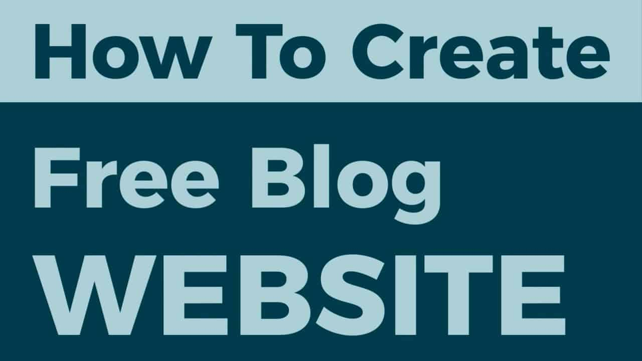 How To Create Free Blog Website