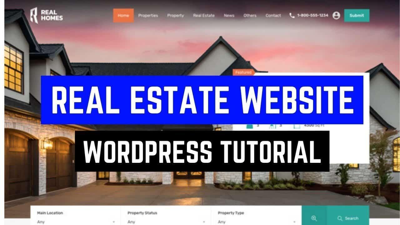 How to Create Real Estate Website using WordPress - Elementor Real Estate Website Tutorial