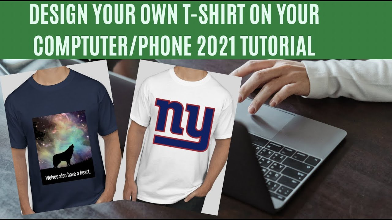 How to Design Your Own T-shirt Online at Home for Free   2021