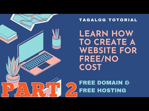 Part 2 - How To Make Your Own Website - Free Full Tutorial