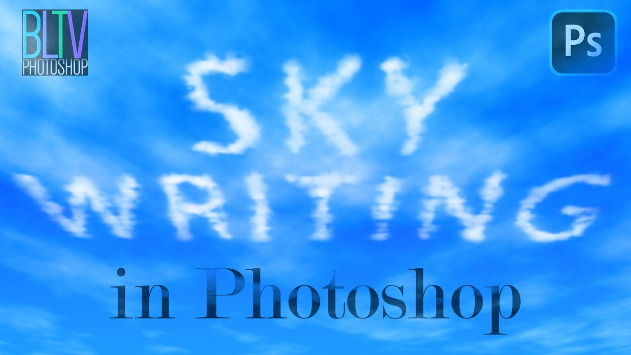 Photoshop: How to Create Your Own SKYWRITING!
