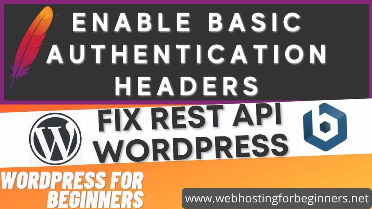 Fix #WordPress REST API Authentication in #APACHE/#BITNAMI [TUTORIAL]