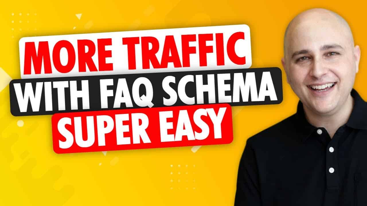 How To Add FAQ Schema To Your WordPress Website - Get More Search Traffic