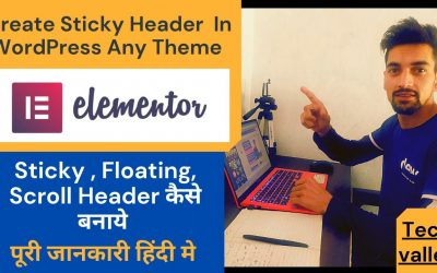 WordPress For Beginners – How To Create A Sticky Header In WordPress Hindi Full Tutorial  