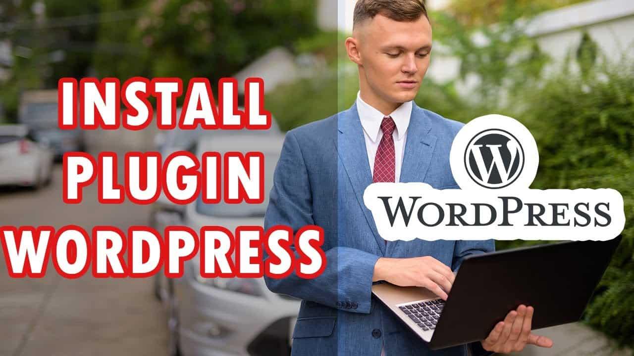 How To Install A Plugin On Wordpress Tutorial