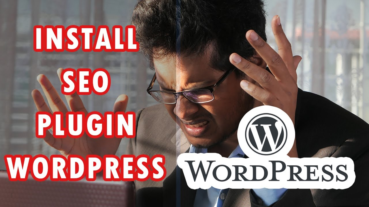 How To Install Best Wordress SEO Plugin Tutorial
