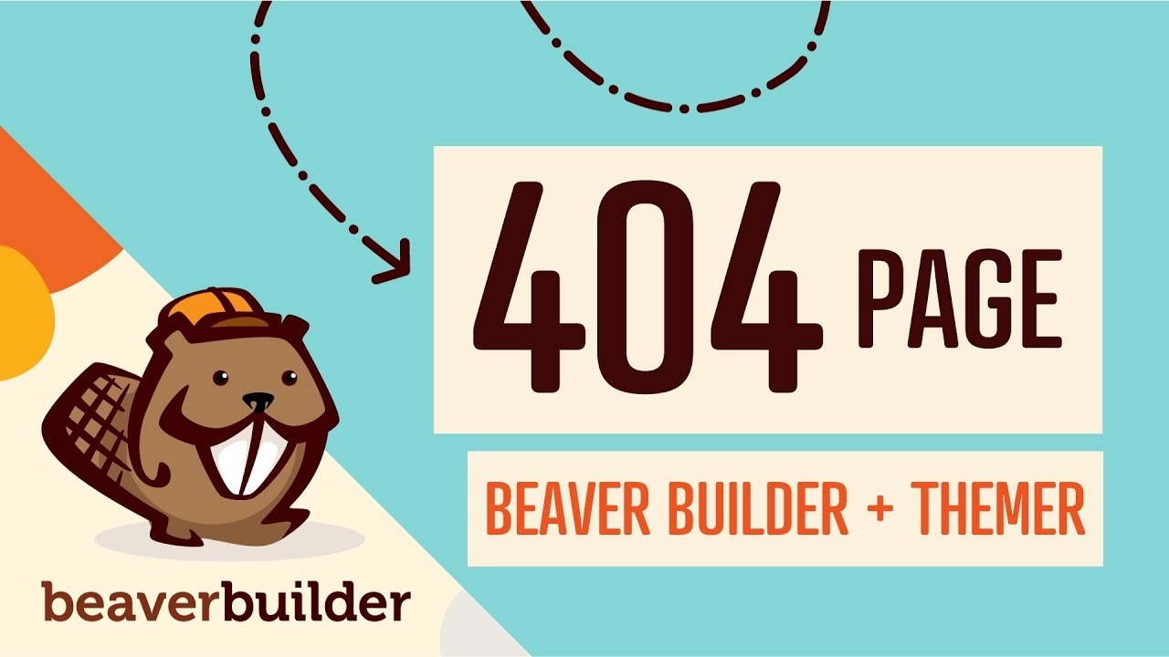 How to Create 404 Error Page WordPress: Beaver Builder + Themer Tutorial