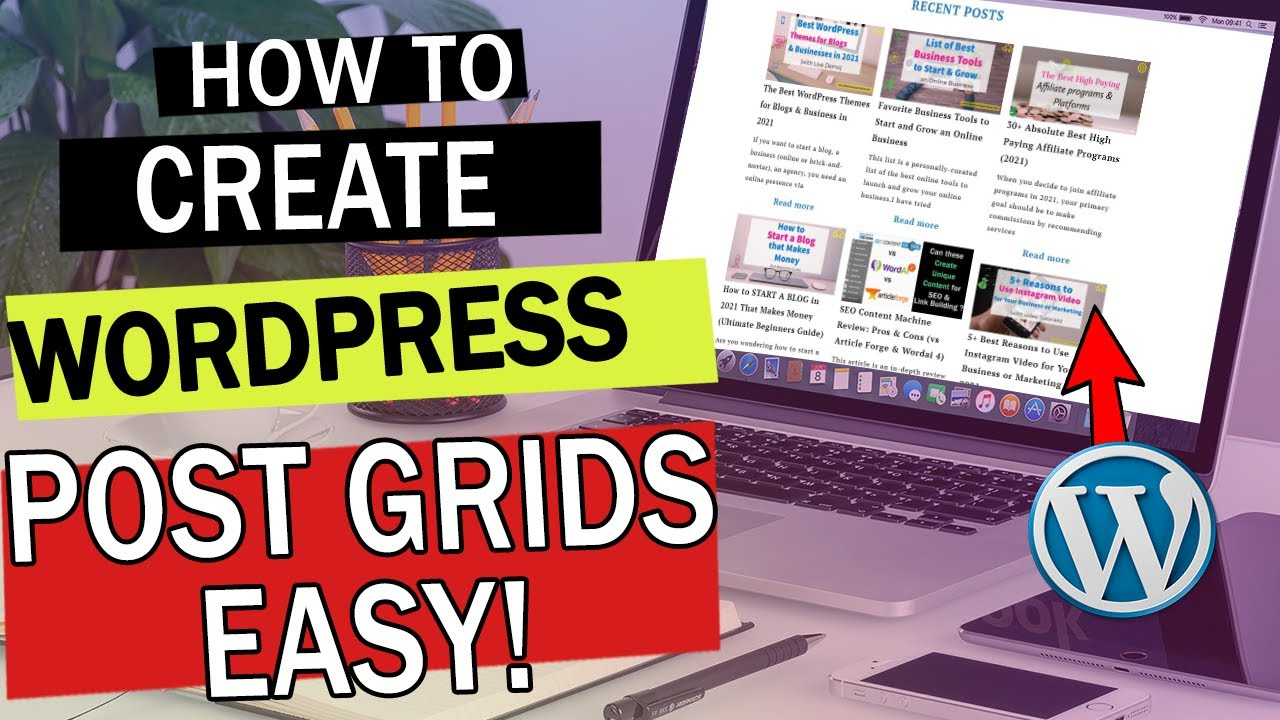 How to Display WordPress Posts in a Grid Layout Easily! [WordPress Post Grids Tutorial]