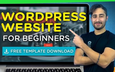 WordPress For Beginners – How To Make A WordPress Website Within One Hour