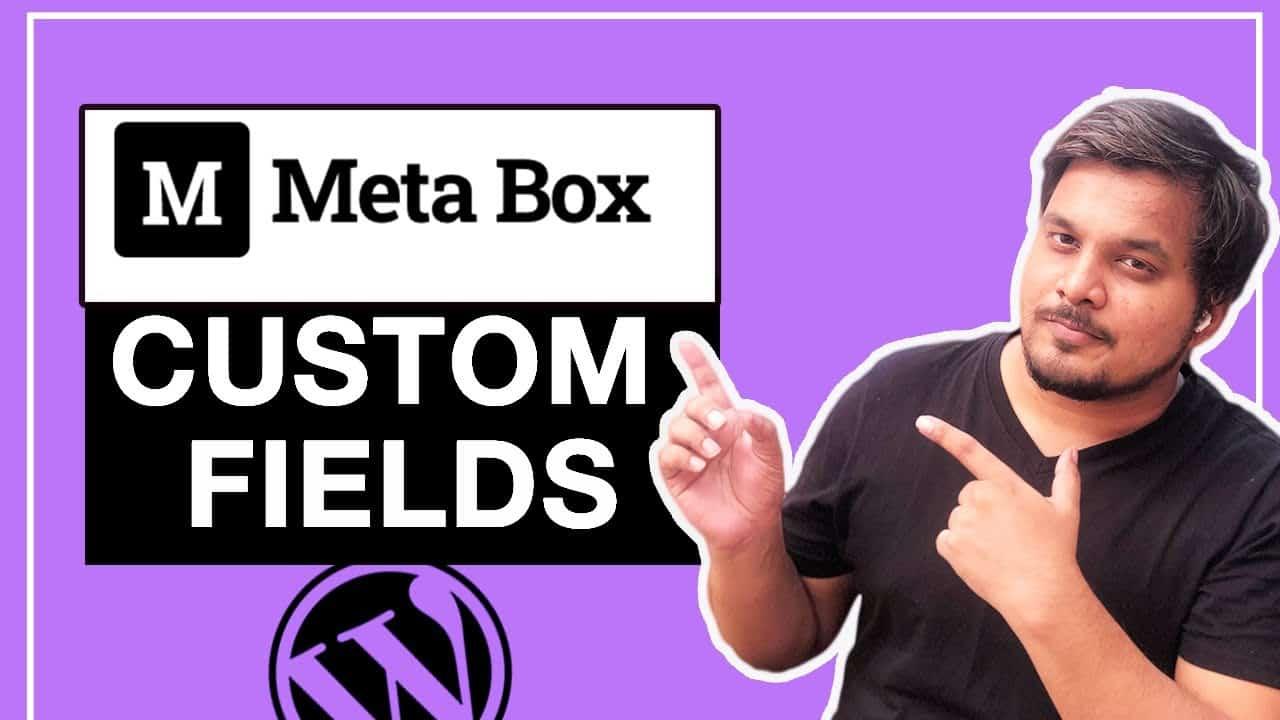 Metabox Wordpress plugin and Elementor Pro   Wordpress Custom Fields (Free Version)