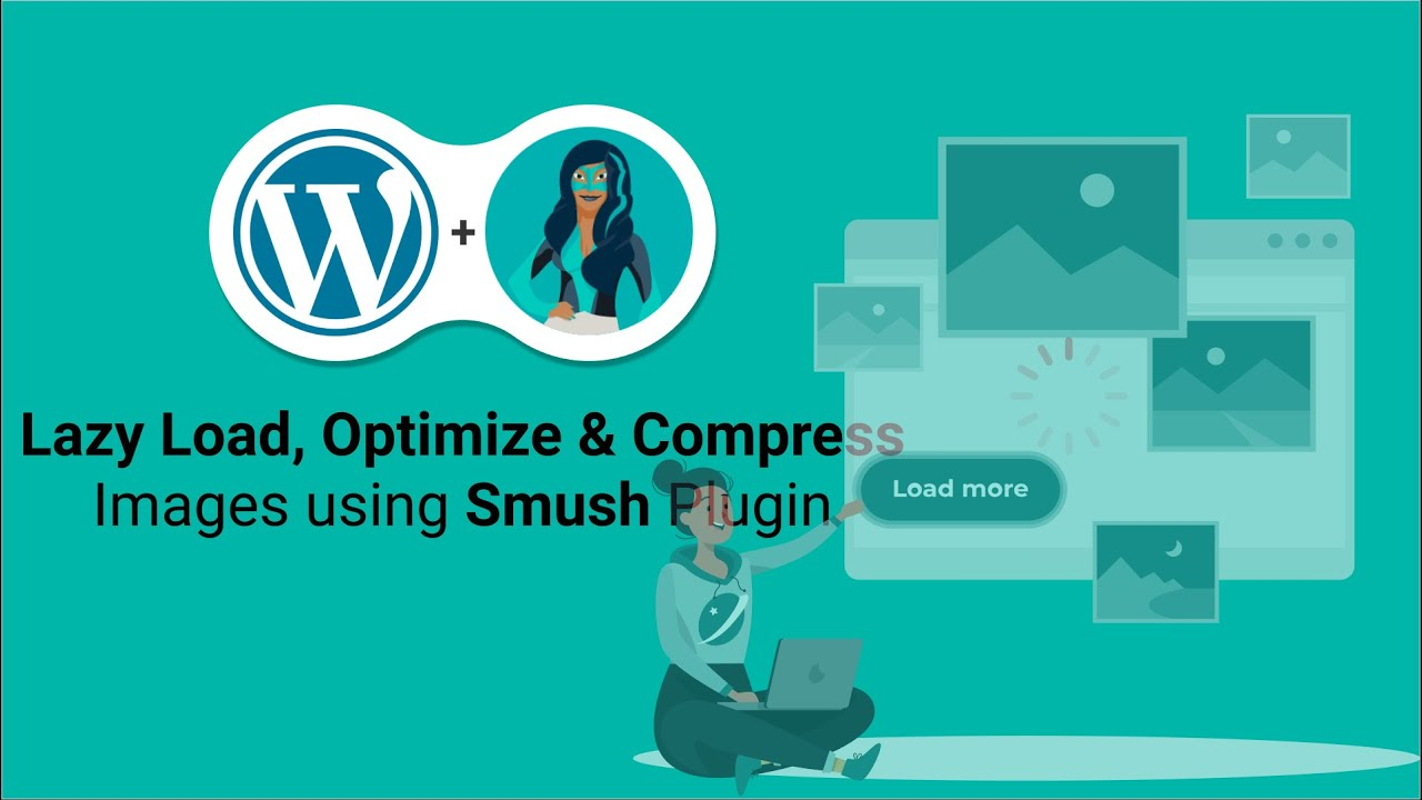 Smush - Best WordPress Image Compression and Optimization Plugin with Lazy Load Tutorial | 2021