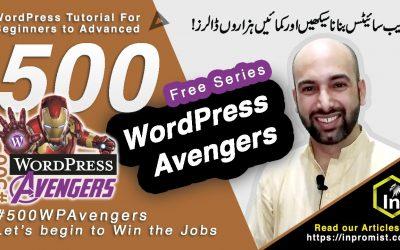WordPress For Beginners – #WordPress Tutorial for Beginners to Advanced – Introduction – 500 WordPress Avengers